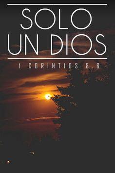 << Un solo Dios >>.  1 Corintios 8:6