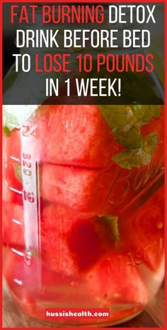 Fat Burning Detox Drink Before Bed To Lose 10 Pounds In 1 Week - Natural Home Remedies.Fat Burning Detox Drink Before Bed To Lose 10 Pounds In 1 Week - Natural Home Remedies. Detox Diet Drinks, Natural Detox Drinks, Smoothie Detox, Fat Burning Detox Drinks, Fat Burning Foods, Diet Detox, Detox Juices, Cleanse Diet, Stomach Cleanse
