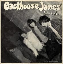 The Backhouse James Blues Band: one of the rarest known collectible records.