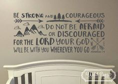 Be strong and courag...
