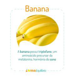 Você sabia que a banana pode ajudar a combater a insônia? http://maisequilibrio.com.br/olha-a-banana-ai-5-1-4-452.html