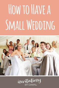 Check out these great tips from Invitations by Dawn about how to have a small wedding. You'll love all the advice and ideas we've gathered to help you plan.