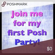Posh Party!!! - Jet-Set Style Hi all.  Please come celebrate with me tonight as I host my first Posh Party! I couldn't be more excited!  I am looking for host picks, so please reach out to me if you have an item you would like me to consider. Posh compliant closets only please! -Alyssa Other