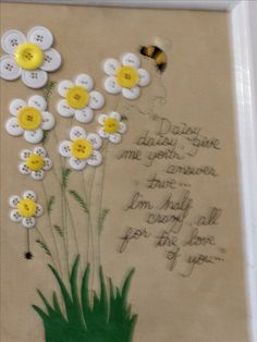 Umm...  Don't like the weird poem.  But LOVE the daisies!