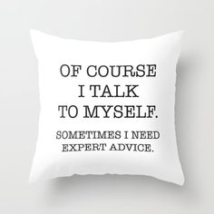 Exceptional home decor tips are readily available on our internet site. look at this and you wont be sorry you did. Funny Throw Pillows, Cute Pillows, Cute Dorm Rooms, Cool Rooms, My New Room, My Room, Funny Relatable Memes, Funny Quotes, Nice Quotes