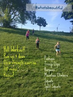 Hill workout intervals - good for a circuit day! (In the middle of a longer run)