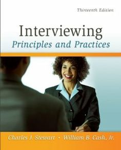 Interviewing: Principles and Practices: Charles Stewart, William Cash: 9780073406817: Amazon.com: Books