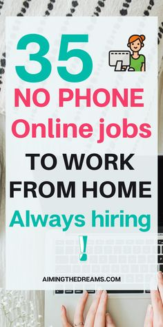 35 non-phone work from home jobs hiring now. Non-phone work from home jobs is not very difficult to find in this digital world. Earn Money From Home, Make Money Online, How To Make Money, Companies Hiring, Jobs Hiring, Work From Home Opportunities, Work From Home Jobs, Making Money Teens, Best Survey Sites