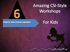 csi-for-kids by Joulyn Kenny via Slideshare