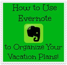 How-to-Use-Evernote-to-Organize-Your-Vacation-Plans