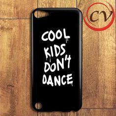 Cool Kids Don't Dance iPod 5 Case