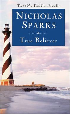 True Believer- your typical Nicholas Sparks book, but still great! Romantic and hopeful.