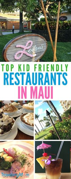 Dining in Maui, Hawaii with kids? Check out these top family-friendly restaurants serving the best in local food. #hawaiitravel