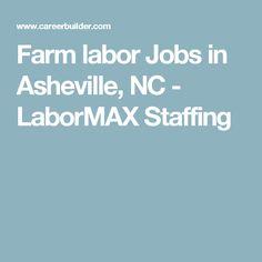 Farm labor Jobs in Asheville, NC - LaborMAX Staffing