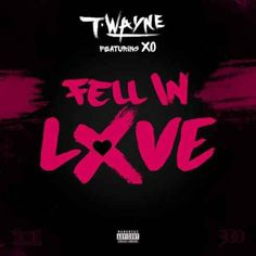 T-Wayne  Fell in Love (iTunes) [320kbps MP3 FREE DOWNLOAD]