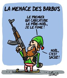 menace des barbus pere noel - Wingz - 22 gennaio F § Humour Ch'ti, Caricatures, Charlie Hebdo, Lol, Photo And Video, Memes, Funny, Stupid Things, Religion
