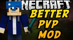 Better PvP Mod for Minecraft 1.8/1.7.10 -  The Better PvP Mod does a good job in bringing to players an idea about play a game without any cheats since it makes everything be experienced simply.   #Minecraft18Mods, #MinecraftMods1710 -  #MinecraftMods