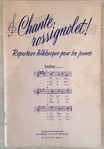 """Antiquité Collection. """"Chante rossignolet"""" Folklore pour jeunes Lévis Chaudière-Appalaches image 1"""
