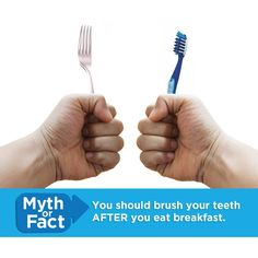 Dental Tip: You should brush BEFORE breakfast to remove plaque bacteria and reduce acid production.