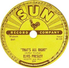 July 1954 - Sun Records released the first Elvis Presley single, 'That's All Right', a cover of Arthur Crudup's 1946 tune 'That's All Right, Mama'. Only about original copies were pressed, but the disc became a local hit in Memphis