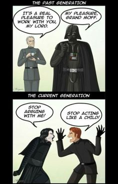 Millennials *long disapointed sigh because kylo ren is such a baby(i don't know much about hux)*