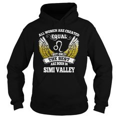 Simi Valley Shirts All Women Are Created Equal but Only the Best Born in Simi Valley Tshirts Guys ladies tees Hoodie Sweat Vneck Shirt for women  #gift #ideas #Popular #Everything #Videos #Shop #Animals #pets #Architecture #Art #Cars #motorcycles #Celebrities #DIY #crafts #Design #Education #Entertainment #Food #drink #Gardening #Geek #Hair #beauty #Health #fitness #History #Holidays #events #Home decor #Humor #Illustrations #posters #Kids #parenting #Men #Outdoors #Photography #Products…