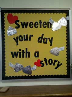 Sweeten your day with a story. . . use around Valentine's Day.