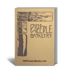 Originally published in the 1920s, this book contains detailed instructions and fascinating designs for making baskets, trays, jardinieres, etc, using pine needles, wire grass and raffia. It is a true classic on Pine Needle Basketry.