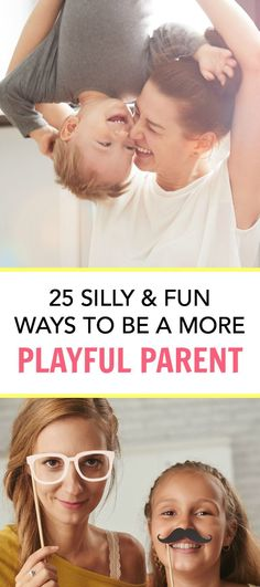 Fun list of ways to be a more playful parent. Don't be afraid to get silly! These activities will help you connect with your kids and make your relationship stronger.