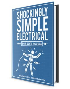Shockingly Simple Electrical – The Tiny Life Resources Tiny House Village, Tiny Houses, Building A Small House, Structural Insulated Panels, Tiny House Movement, Small Space Living, Small Spaces, Cabins And Cottages, Moving House