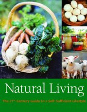 """From teaching you how to preserve your garden harvests to how to reduce your energy consumption, """"Natural Living"""" is a terrific resource for families and individuals looking to move toward a more gentle, green and self-sufficient way of life.    Read more: http://www.motherearthnews.com/multimedia/image-gallery.aspx?id=2147491227#ixzz2DidAkzbn"""