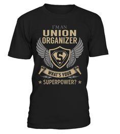 Union Organizer - What's Your SuperPower #UnionOrganizer