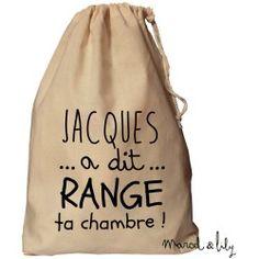 """Baluchon XL """"Jacques a dit Range ta chambre""""                                                                                                                                                                                 Plus"""