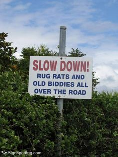 Wow, what neighborhood is THIS sign in??