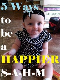 My American Confessions: Monday: 5 Ways to be Happier as a Stay at Home Mom