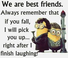I will definitely laugh!!!