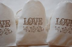 Hey, I found this really awesome Etsy listing at https://www.etsy.com/listing/66392202/10-muslin-favor-bags-love-drawstring