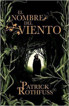 """""""El nom del vent"""" de Patrick Rothfuss"""