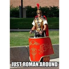 Just roman around