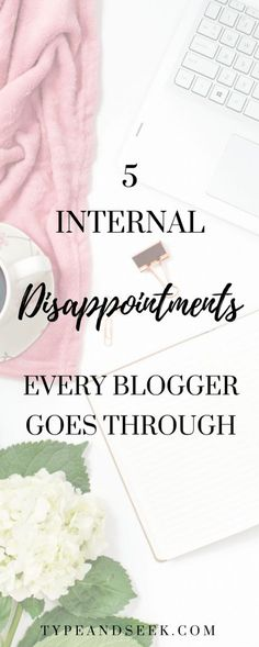 5 Internal Disappointments Every Bloggers goes through