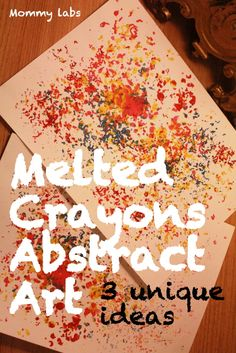 Melted Crayons Abstract and Open-ended Art for Kids. Adults will have as much fun. Try out these three distinct ideas with melted crayons...  www.mommy-labs.com