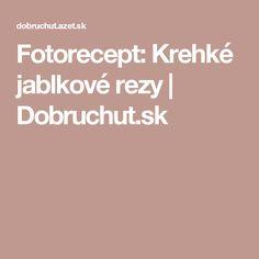 Fotorecept: Krehké jablkové rezy | Dobruchut.sk