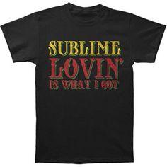 Sublime Lovin Is What I Got T-shirt....