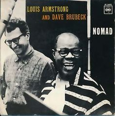 Louis Armstrong & Dave Brubeck - Nomad