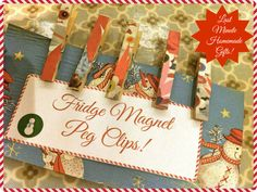 Fridge magnet peg clips - paper, glue, peg, magnets.  Gift for teacher.