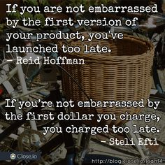 If you are not embarrassed by the first dollar you charge, you charged to late. One Dollar, Startups, The One, Periodic Table, Periotic Table