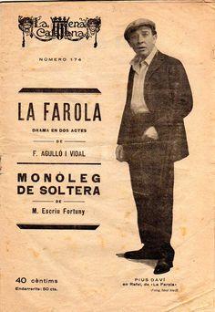 La Farola - F.Agulló i Vidal / Monòleg de soltera - M. Escriu Fortuny - LA ESCENA CATALANA nº 174 - 21.03.1925