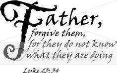 First Word.  Luke 23:34
