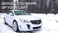 Should You Warm Up Your Car Before Driving?