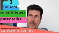 [Vidéo 35] Les 3 raisons scientifiques du choix de la parentalité positive et bienveillante